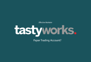Does Tastyworks Have Paper Trading Account?