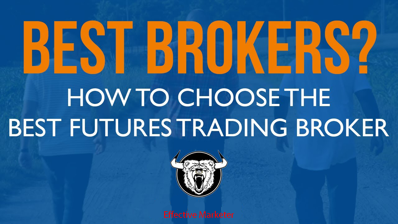 Best Futures Broker Comparison In 2021