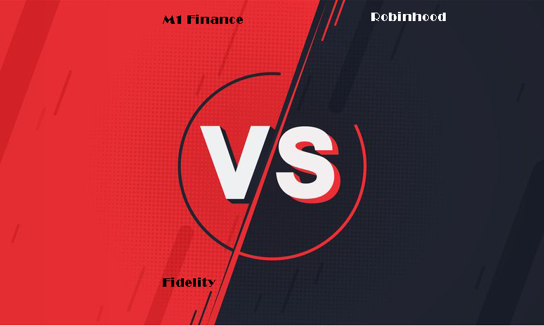 Fidelity vs Robinhood vs M1 Finance Comparison 2021